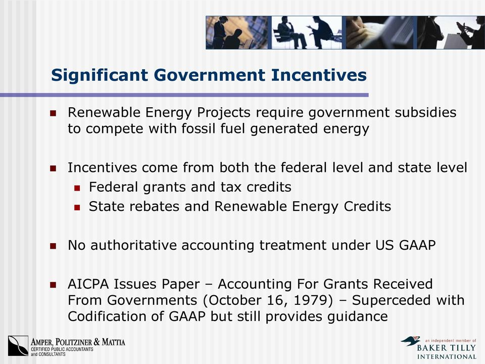 rebates and Renewable Energy Credits No authoritative accounting treatment under US GAAP AICPA Issues Paper
