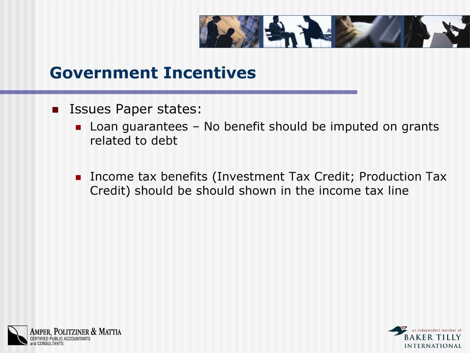 related to debt Income tax benefits (Investment Tax