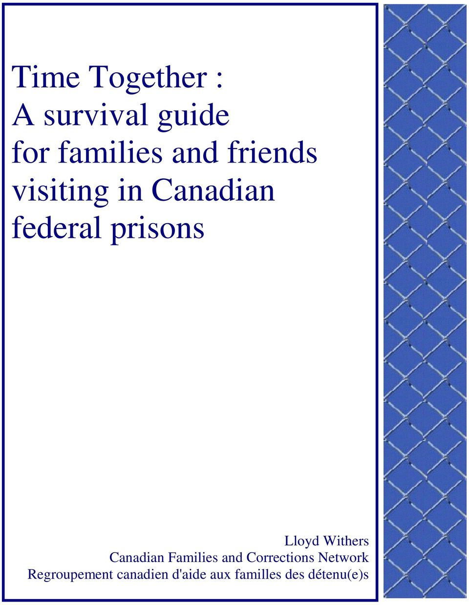 Withers Canadian Families and Corrections Network
