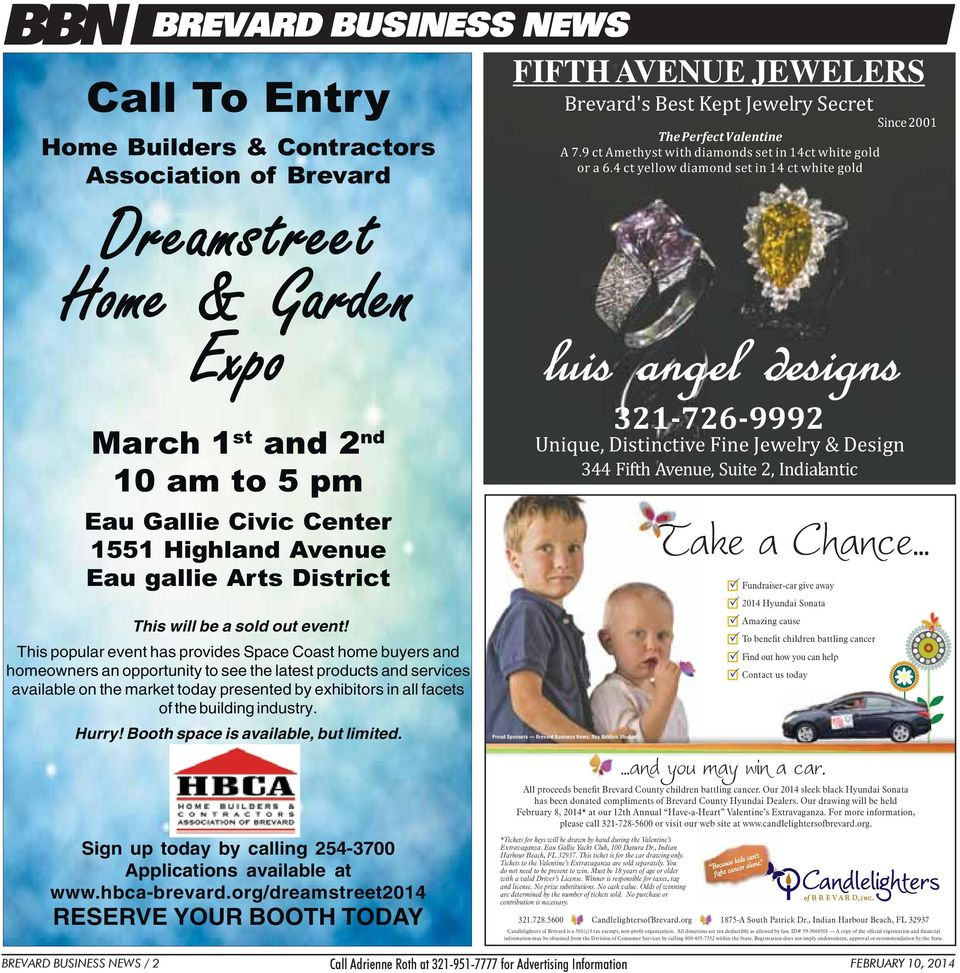 This popular event has provides Space Coast home buyers and homeowners an opportunity to see the latest products and services available on the market today presented by exhibitors in all facets of