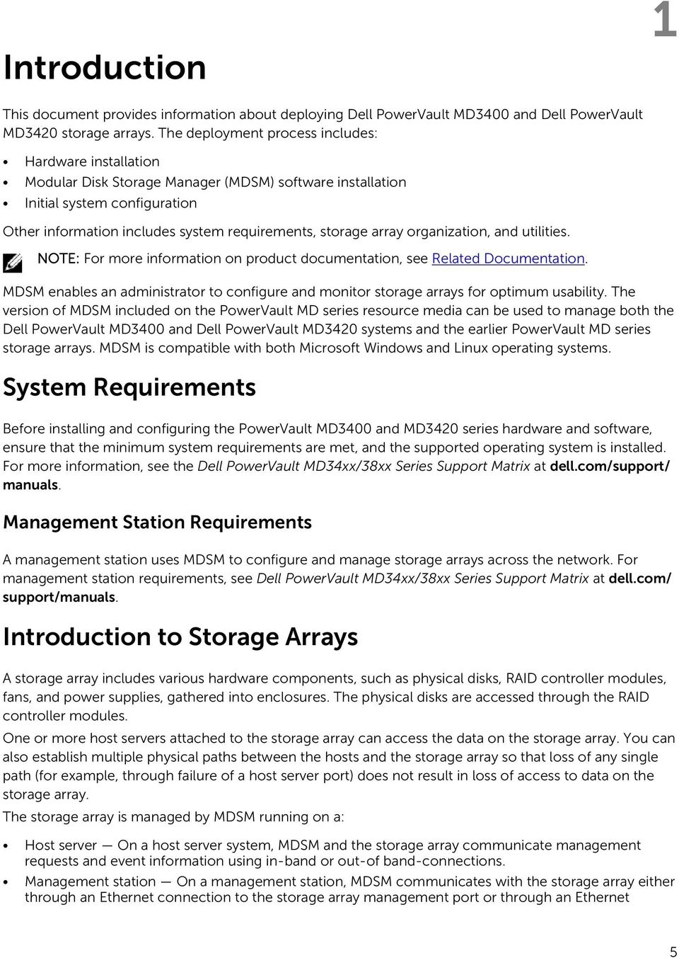 array organization, and utilities. NOTE: For more information on product documentation, see Related Documentation.
