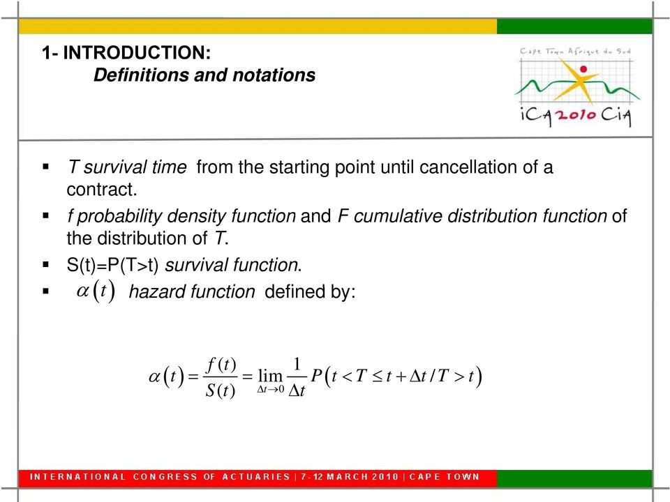 f probability density function and F cumulative distribution function of the