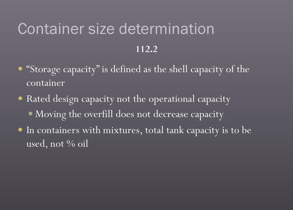 Rated design capacity not the operational capacity Moving the