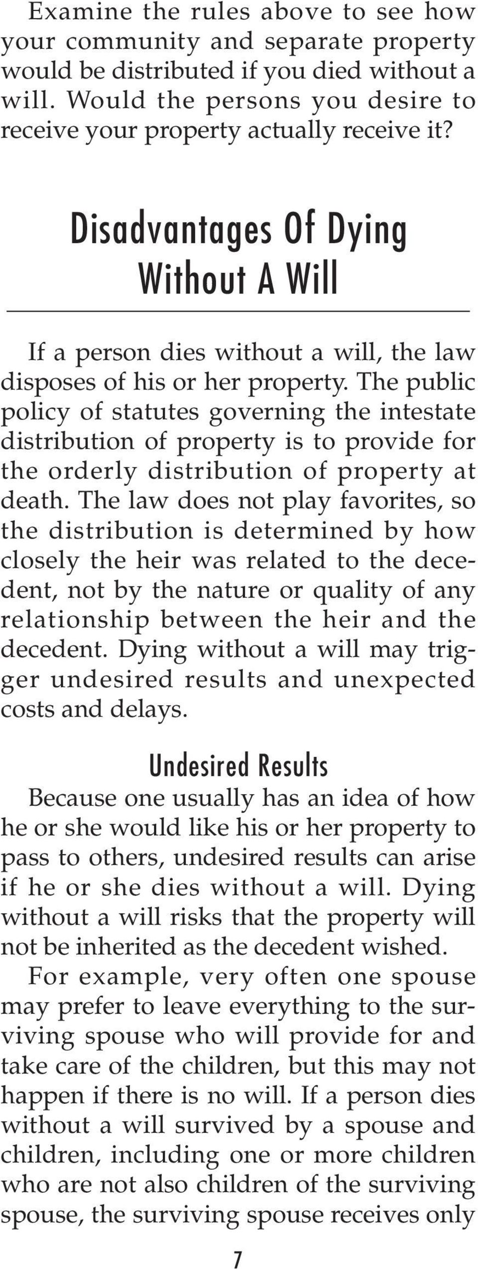 The public policy of statutes governing the intestate distribution of property is to provide for the orderly distribution of property at death.