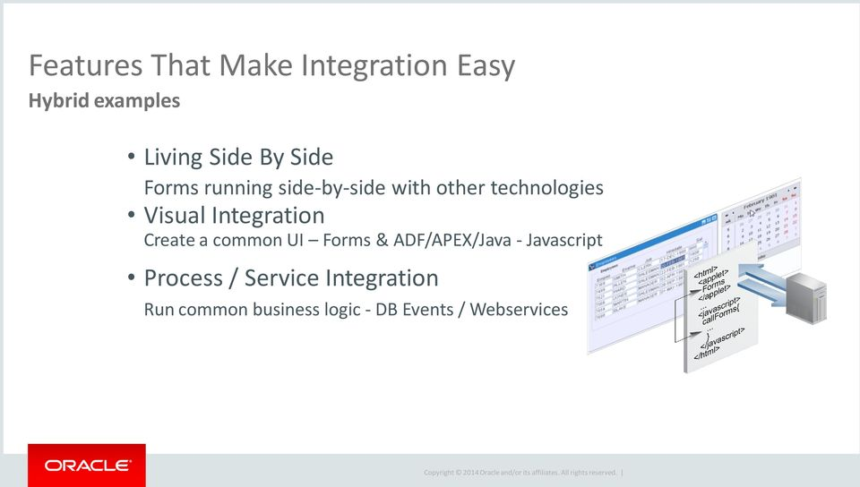 Integration Create a common UI Forms & ADF/APEX/Java - Javascript