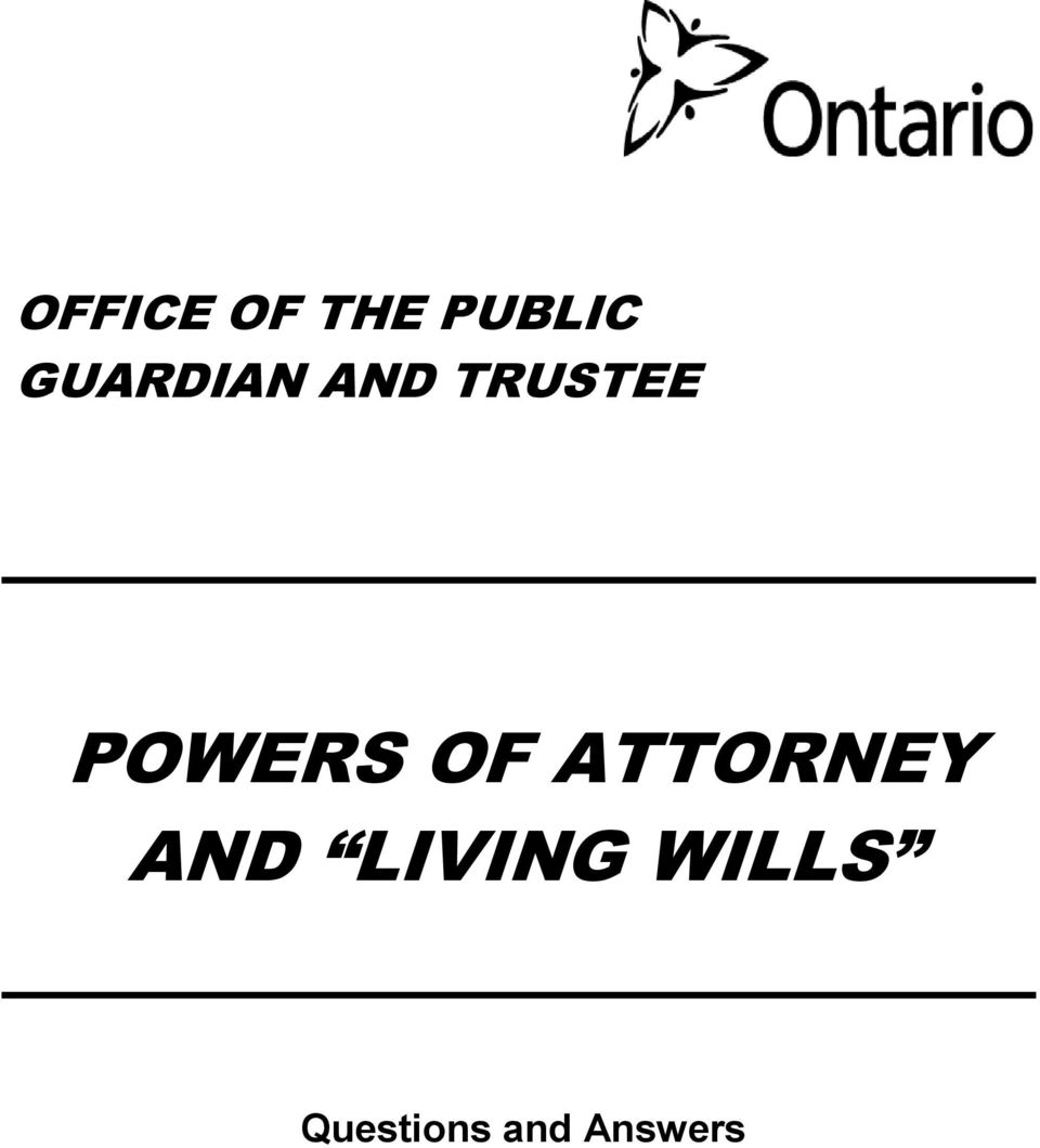 POWERS OF ATTORNEY AND