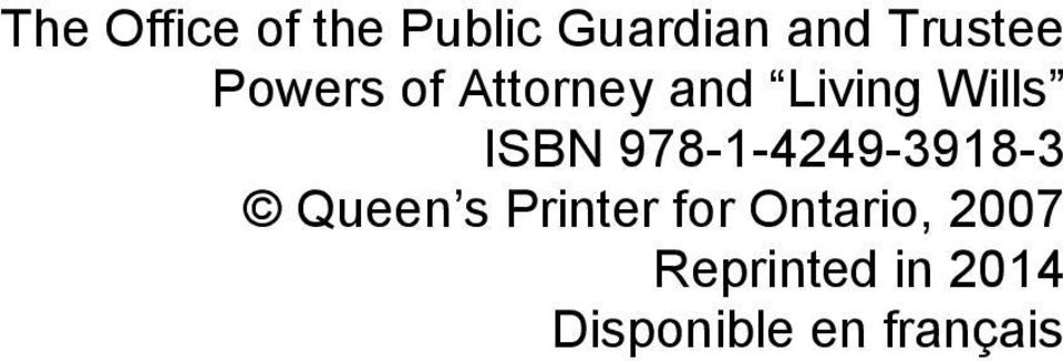 ISBN 978-1-4249-3918-3 Queen s Printer for