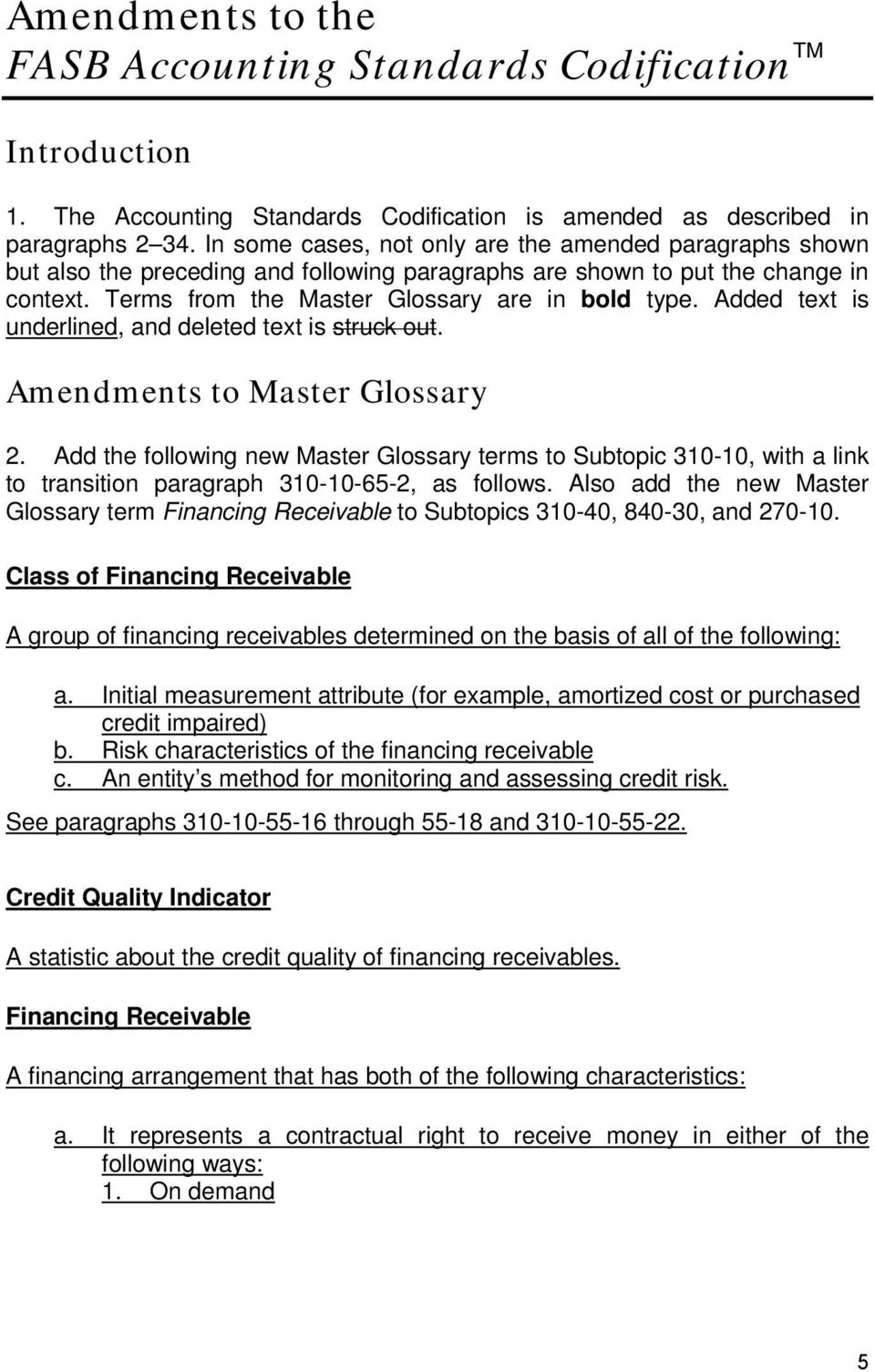 Added text is underlined, and deleted text is struck out. Amendments to Master Glossary 2.