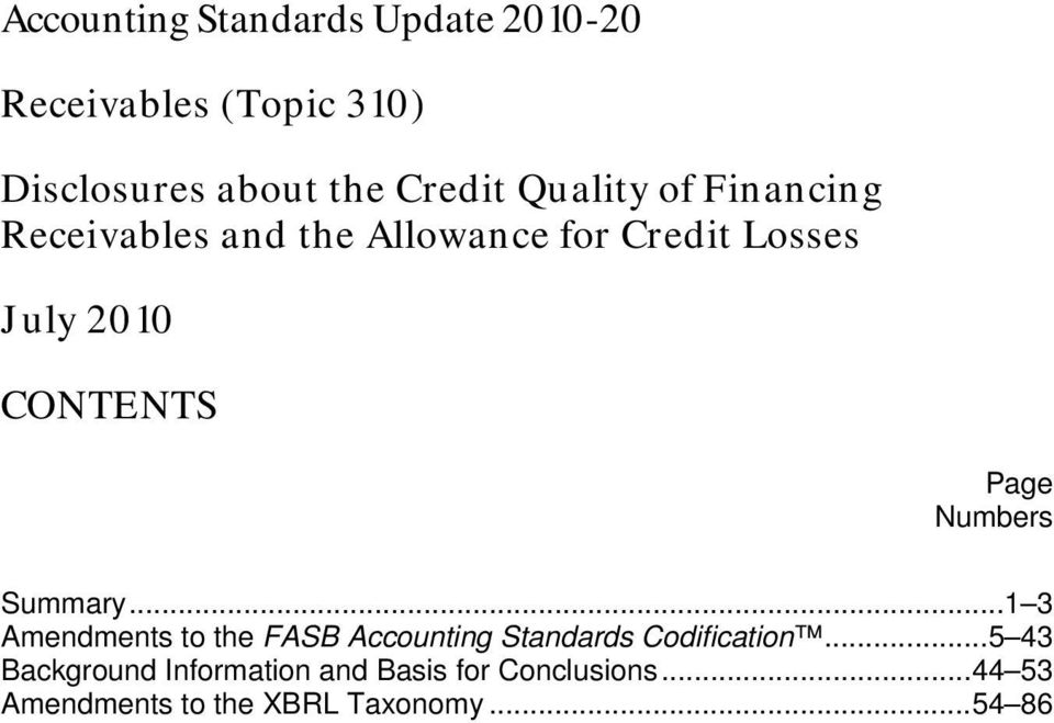 Numbers Summary... 1 3 Amendments to the FASB Accounting Standards Codification.