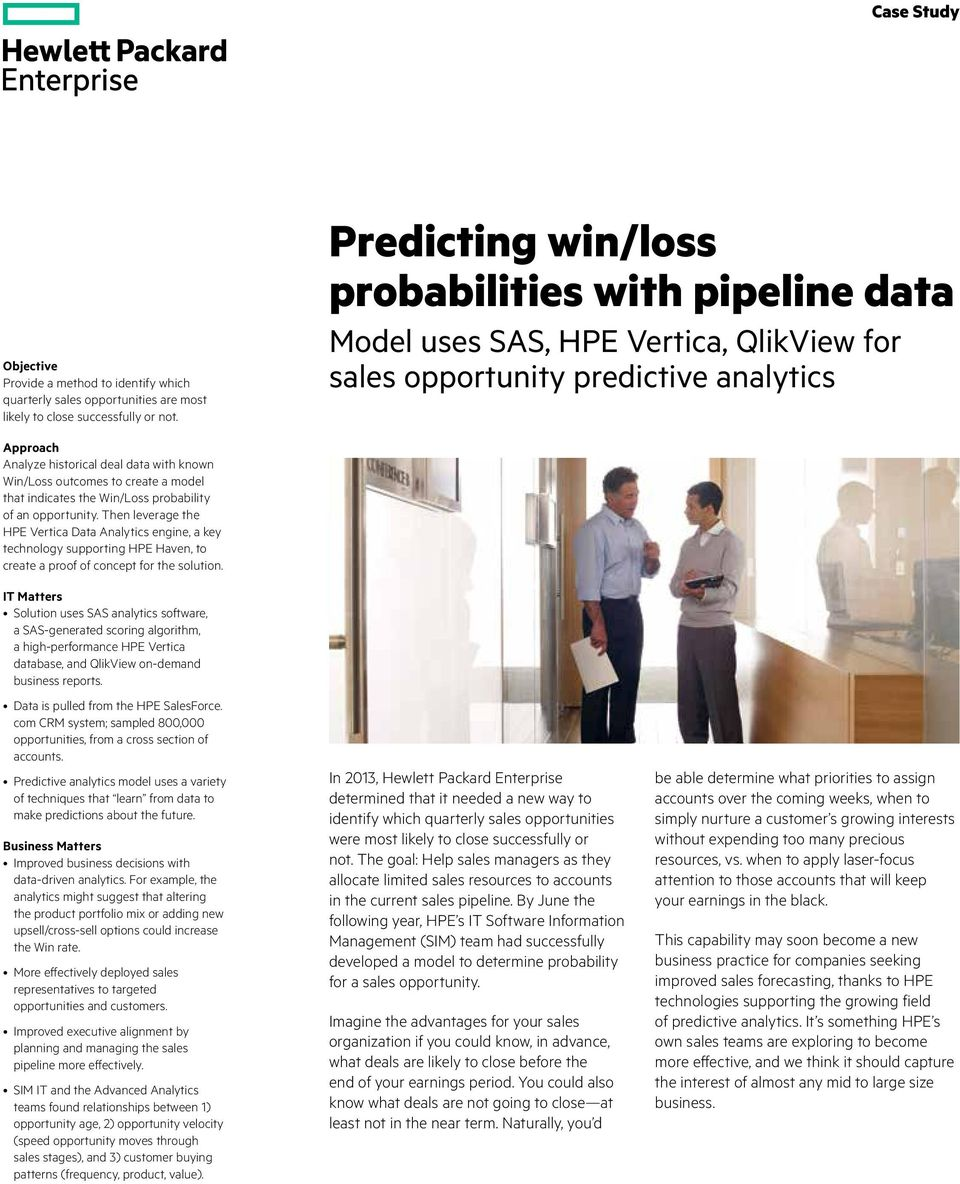 Predicting win/loss probabilities with pipeline data Model uses SAS