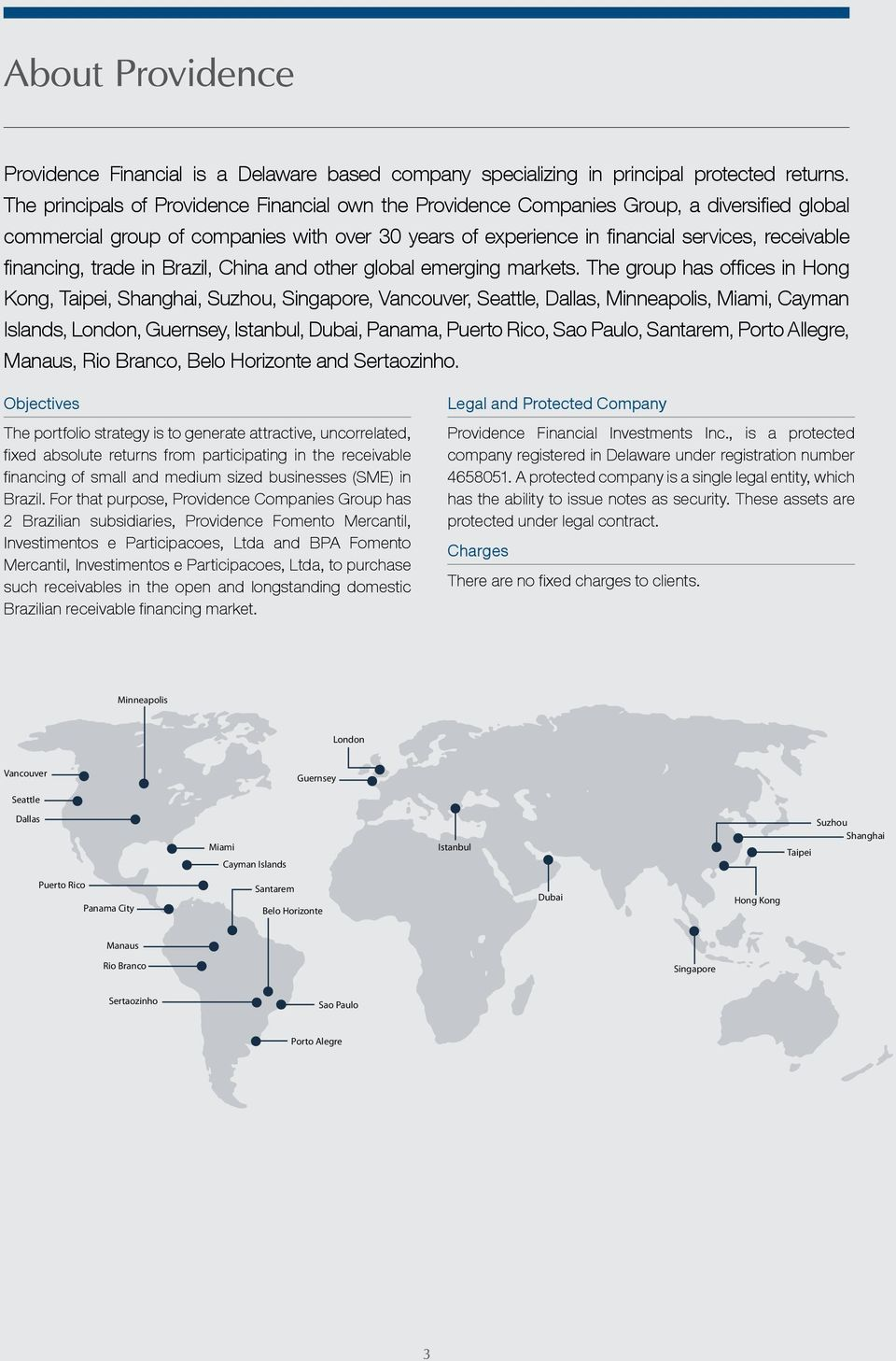 financing, trade in Brazil, China and other global emerging markets.