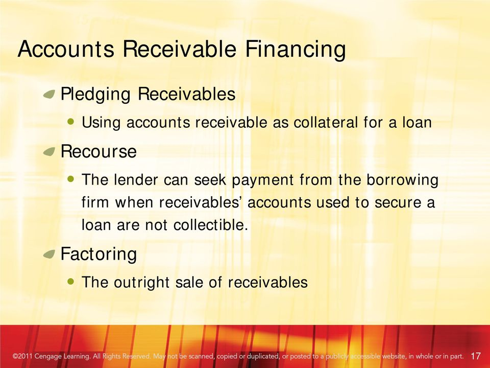 payment from the borrowing firm when receivables accounts used to