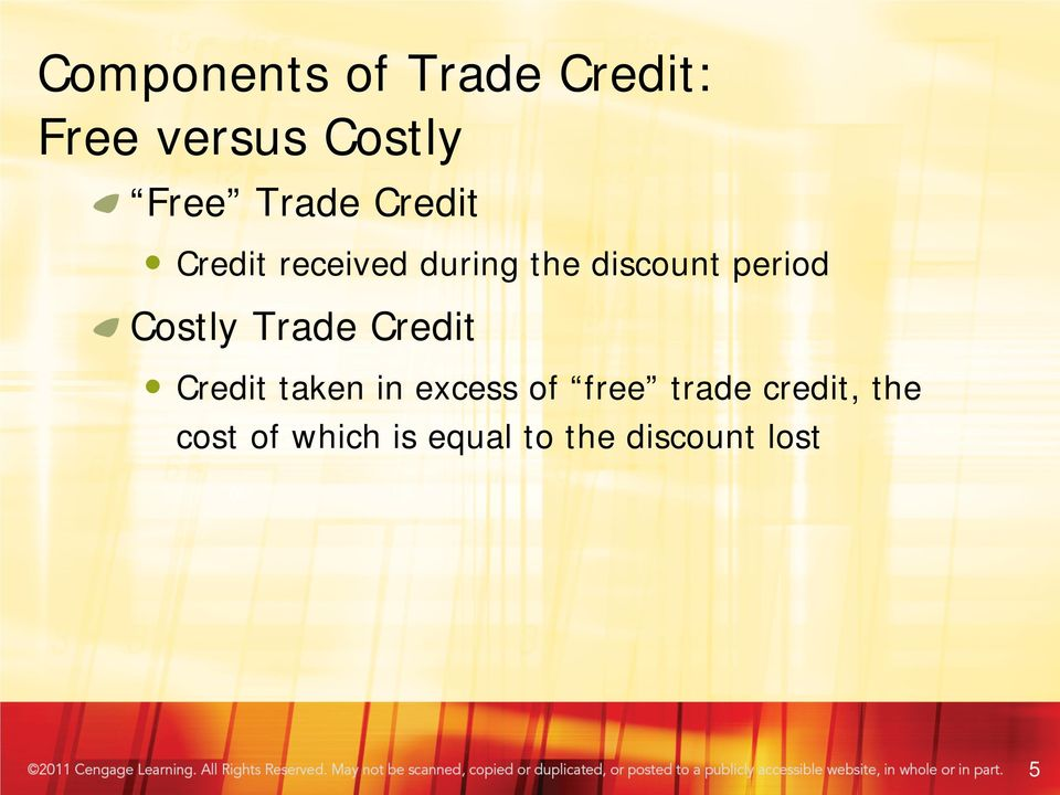 Costly Trade Credit Credit taken in excess of free