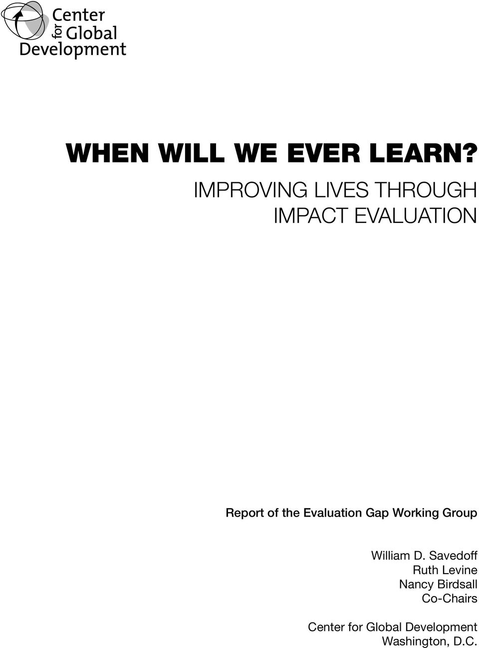 the Evaluation Gap Working Group William D.