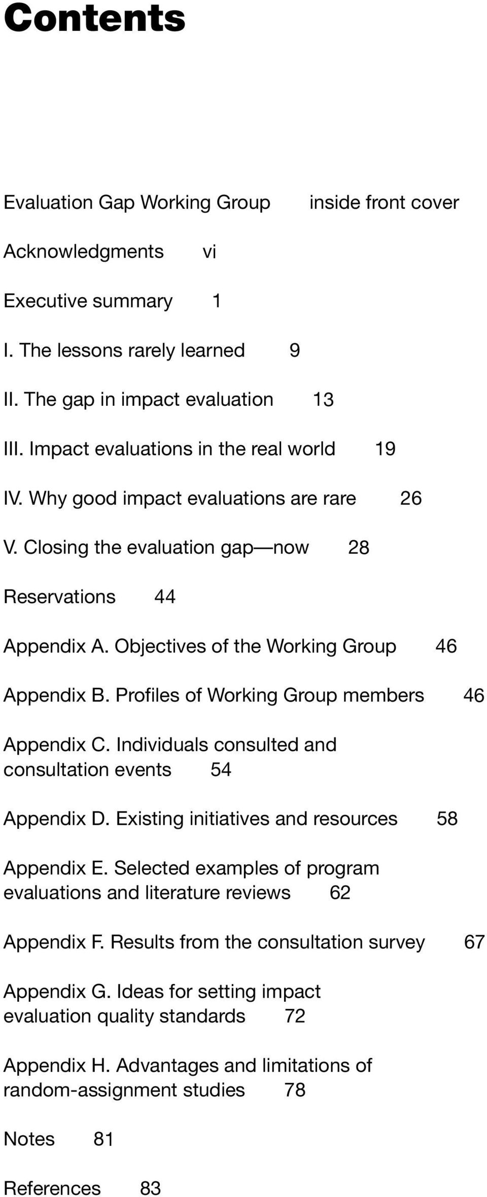 Profiles of Working Group members 46 Appendix C. Individuals consulted and consultation events 54 Appendix D. Existing initiatives and resources 58 Appendix E.