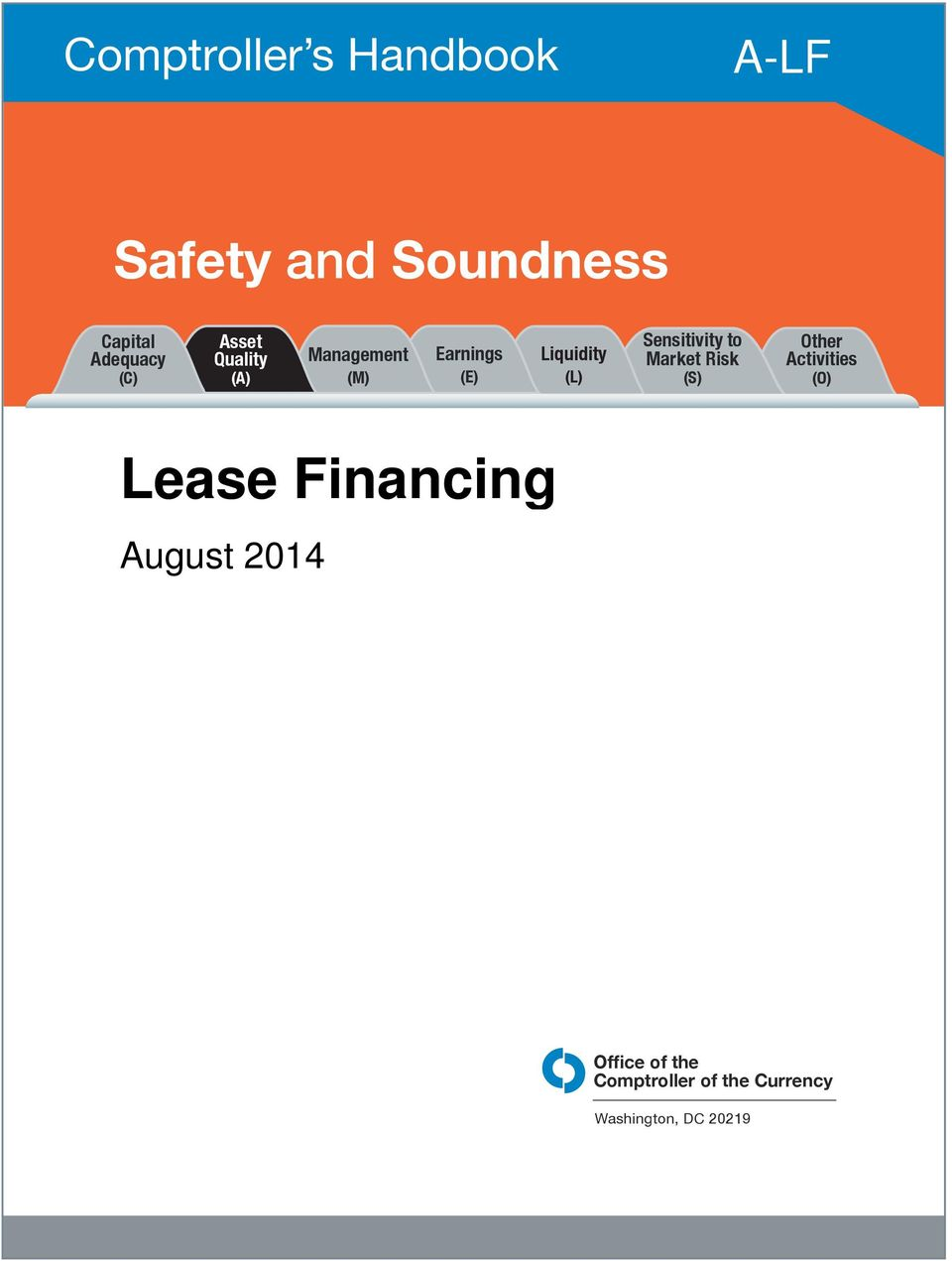 Sensitivity to Market Risk (S) Other Activities (O) Lease Financing