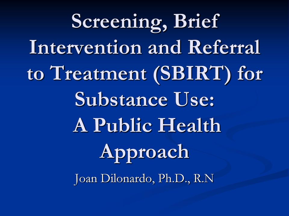 Substance Use: A Public Health