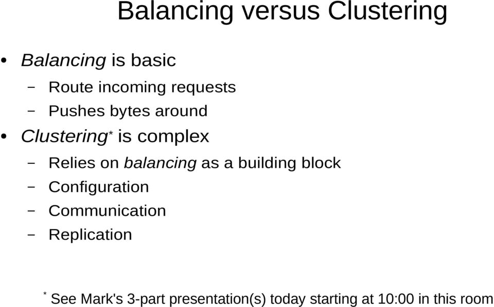 balancing as a building block Configuration Communication