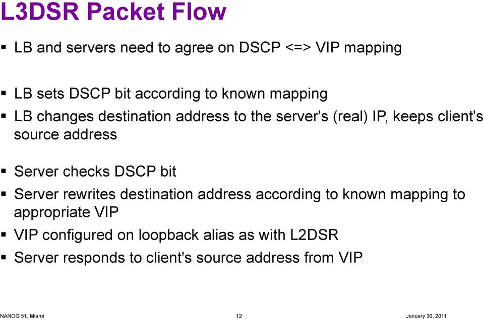 Server checks DSCP bit Server rewrites destination address according to known mapping to appropriate
