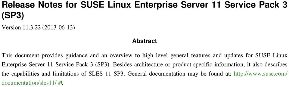 features and updates for SUSE Linux Enterprise Server 11 Service Pack 3 (SP3).