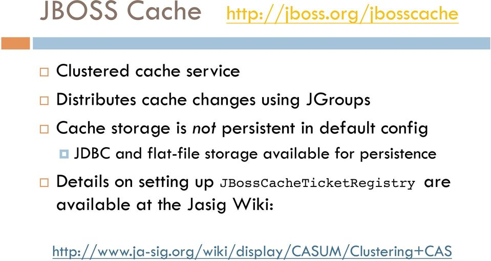 storage is not persistent in default config JDBC and flat-file storage available for