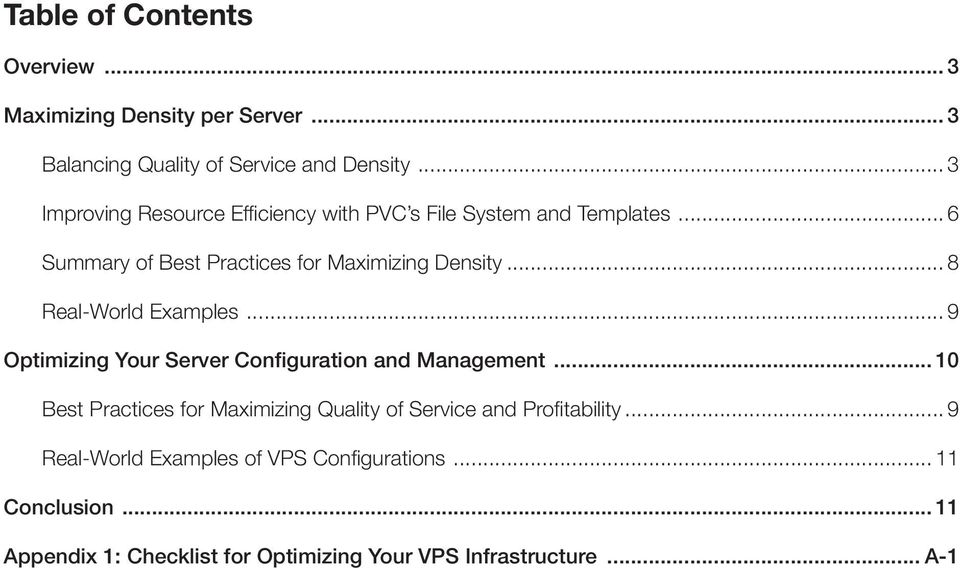 .. 8 Real-World Examples... 9 Optimizing Your Server Configuration and Management.