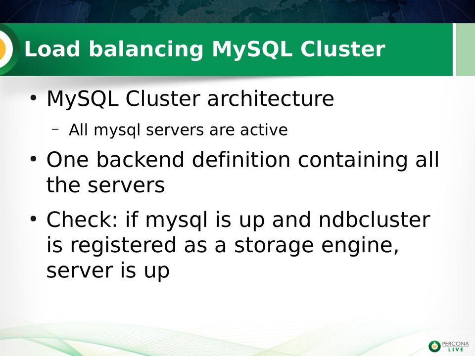 definition containing all the servers Check: if mysql