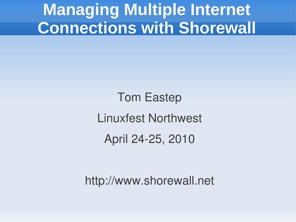 Eastep Linuxfest Northwest