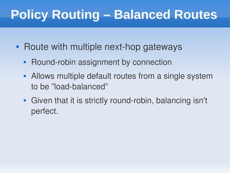 multiple default routes from a single system to be