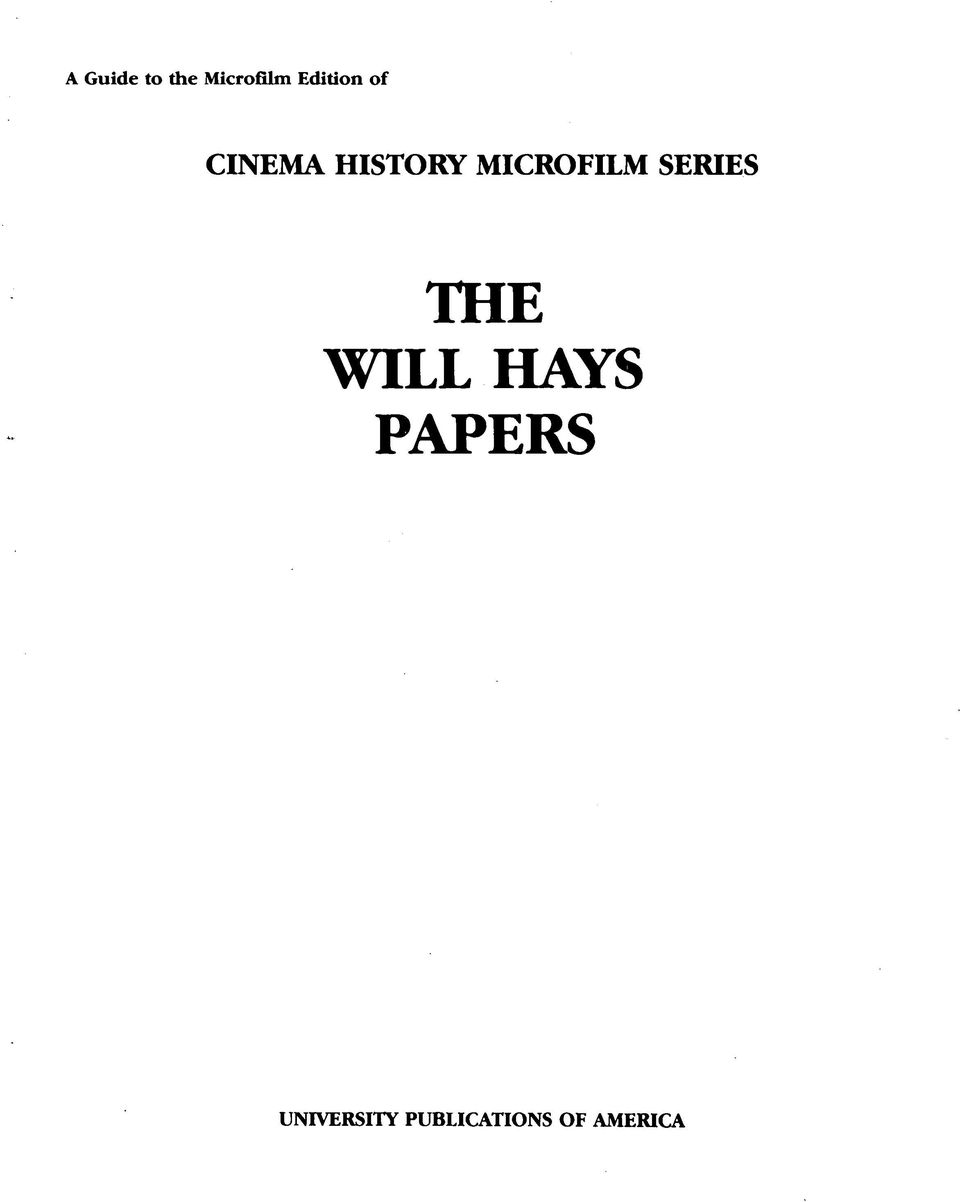 MICROFILM SERIES THE WILL HAYS