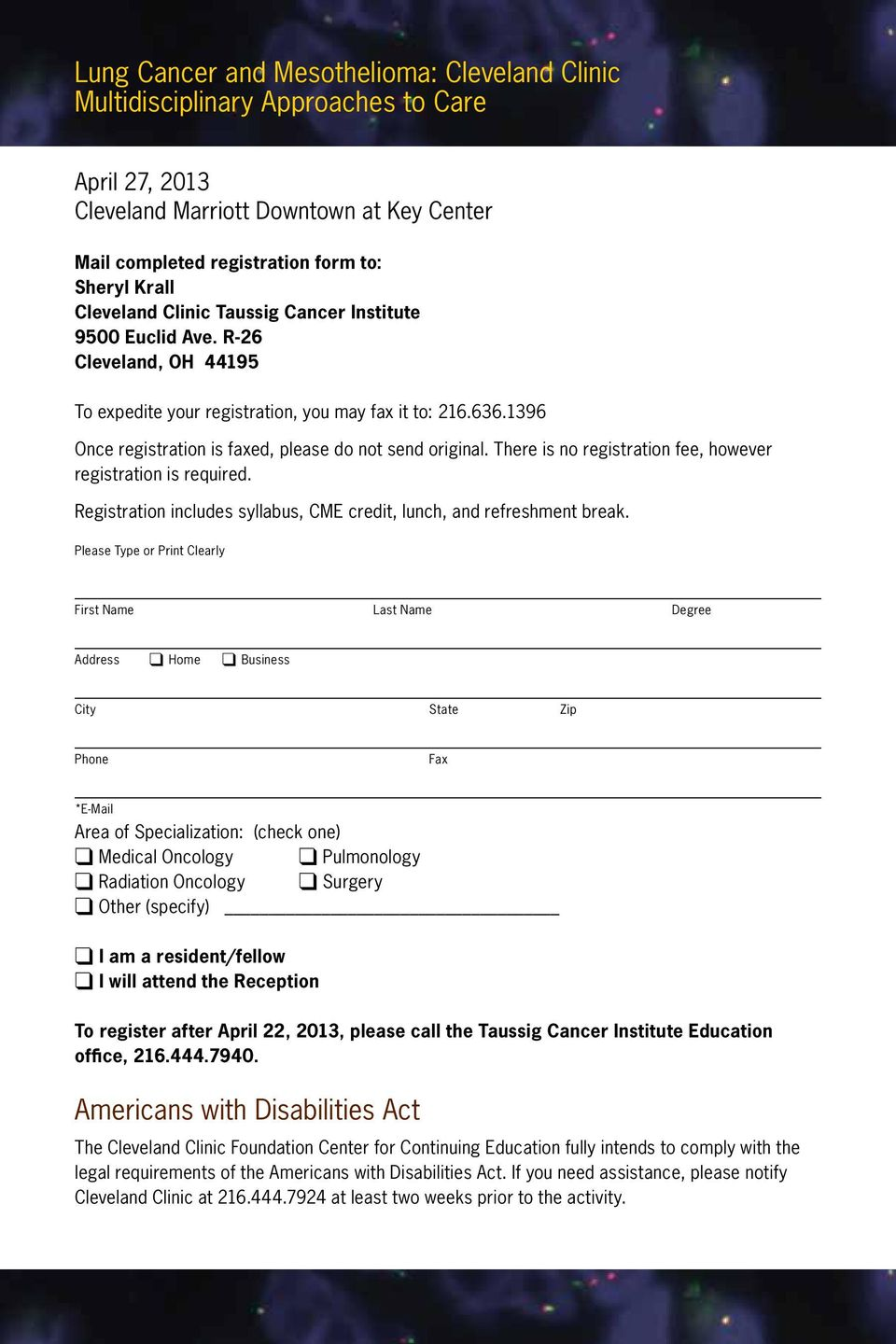 R-26 Cleveland, OH 44195 To expedite your registration, you may fax it to: 216.636.1396 Once registration is faxed, please do not send original.