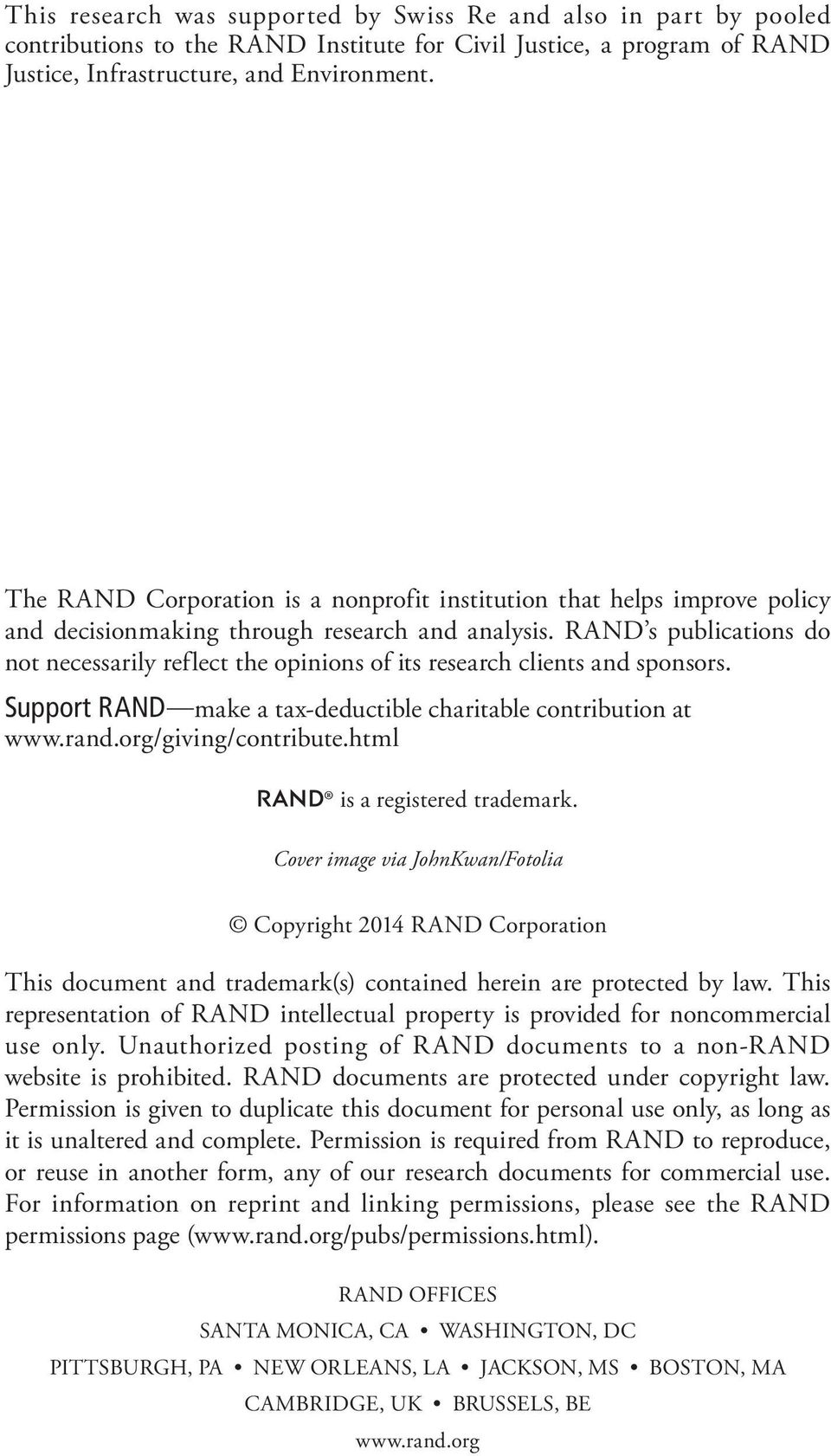 RAND s publications do not necessarily reflect the opinions of its research clients and sponsors. Support RAND make a tax-deductible charitable contribution at www.rand.org/giving/contribute.