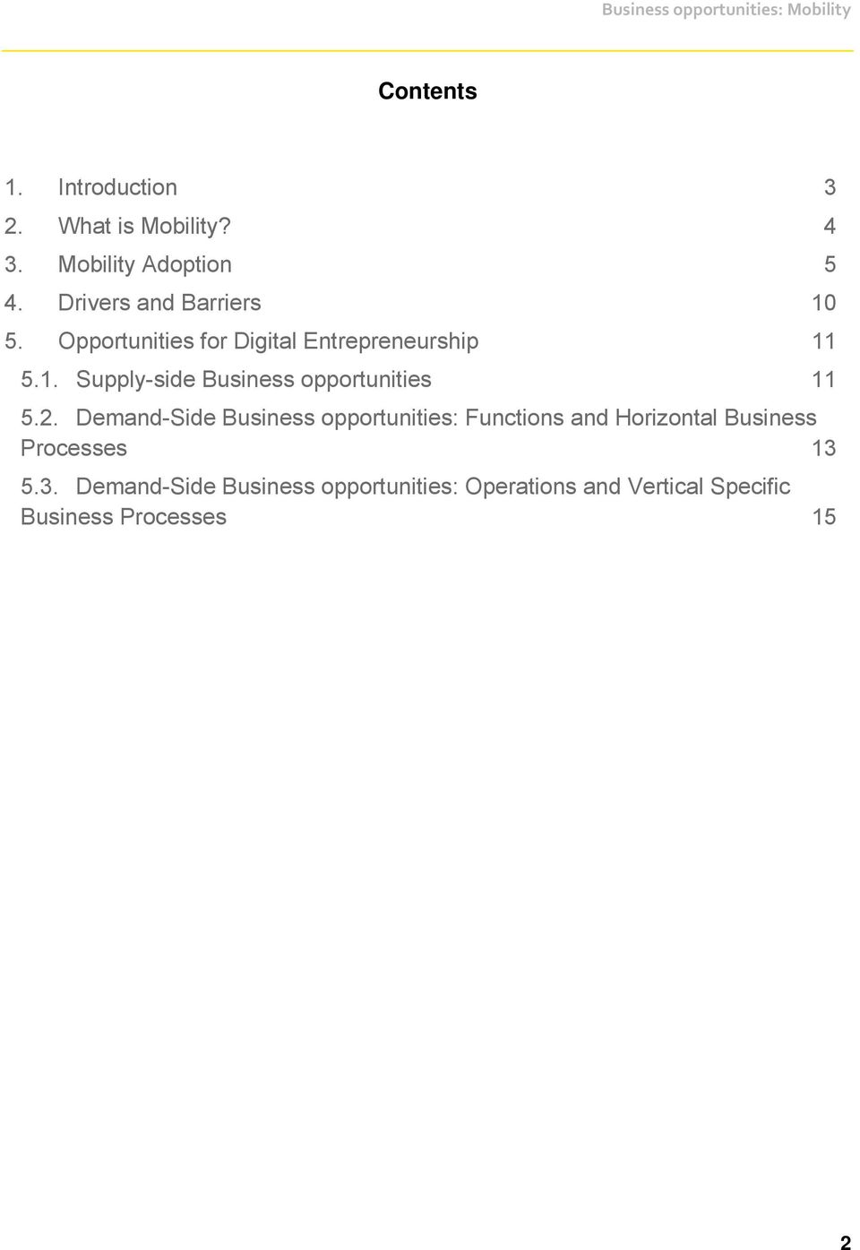 2. Demand-Side Business opportunities: Functions and Horizontal Business Processes 13