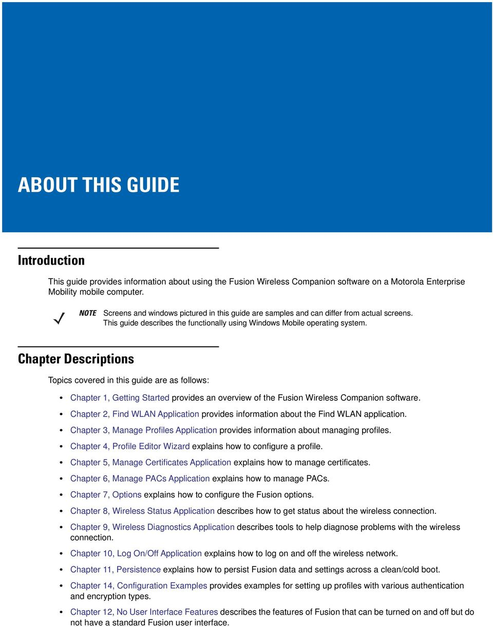 Chapter Descriptions Topics covered in this guide are as follows: Chapter 1, Getting Started provides an overview of the Fusion Wireless Companion software.