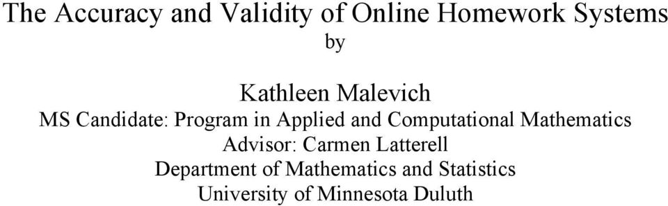 Computational Mathematics Advisor: Carmen Latterell