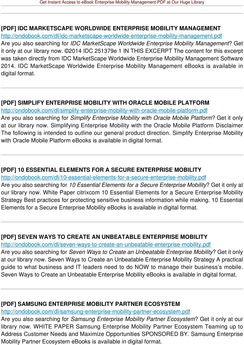 2014 IDC 251379e 1 IN THIS EXCERPT The content for this excerpt was taken directly from IDC MarketScape Worldwide Enterprise Mobility Management Software 2014.