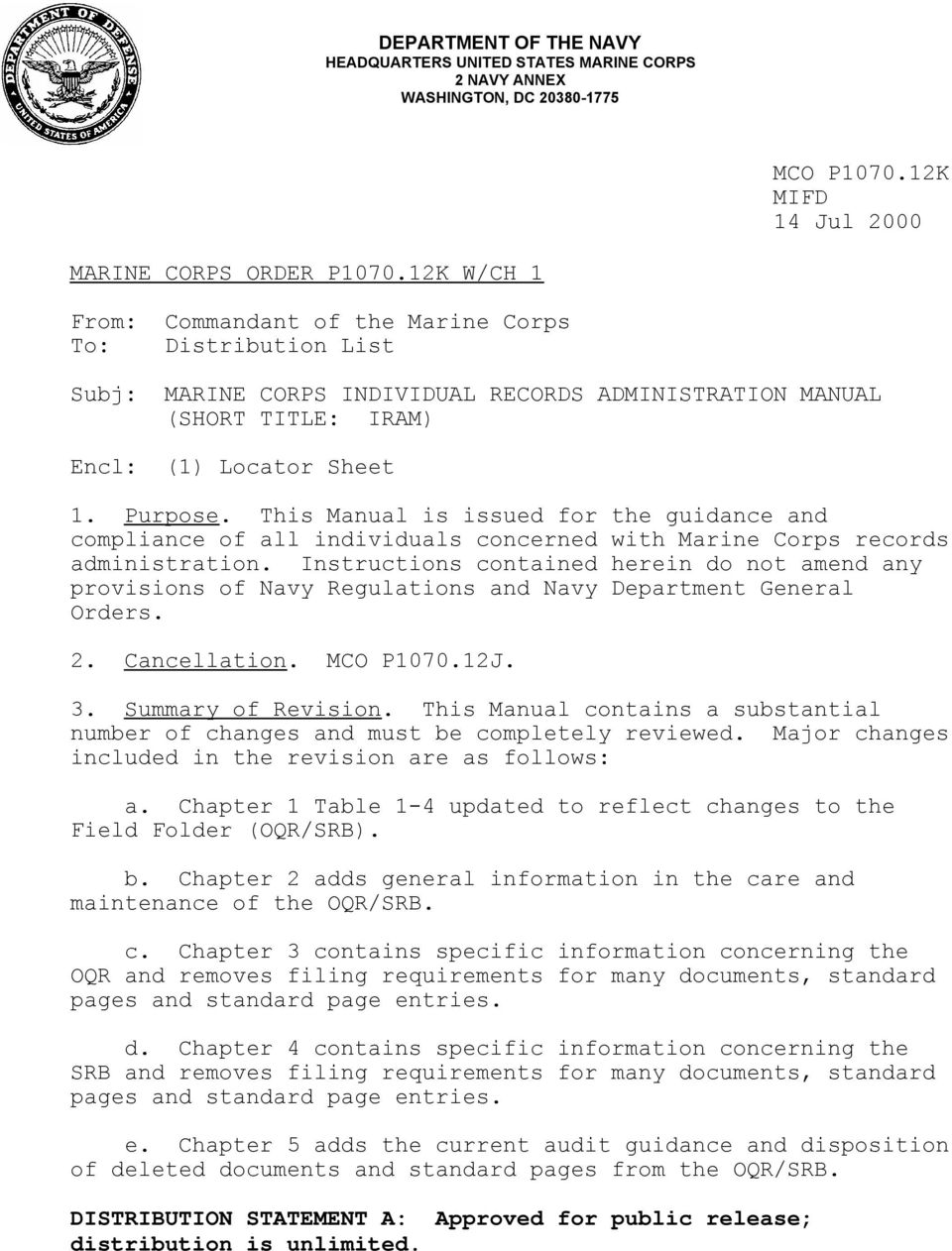 This Manual is issued for the guidance and compliance of all individuals concerned with Marine Corps records administration.