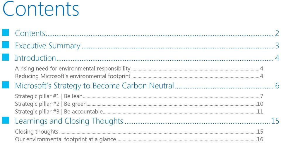 .. 4 Microsoft s Strategy to Become Carbon Neutral... 6 Strategic pillar #1 Be lean.