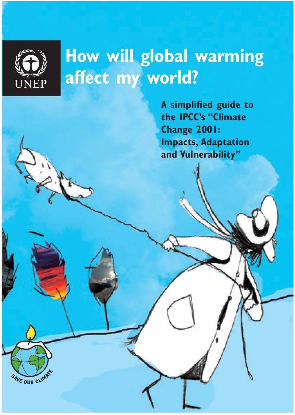 A simplified guide to the IPCC s