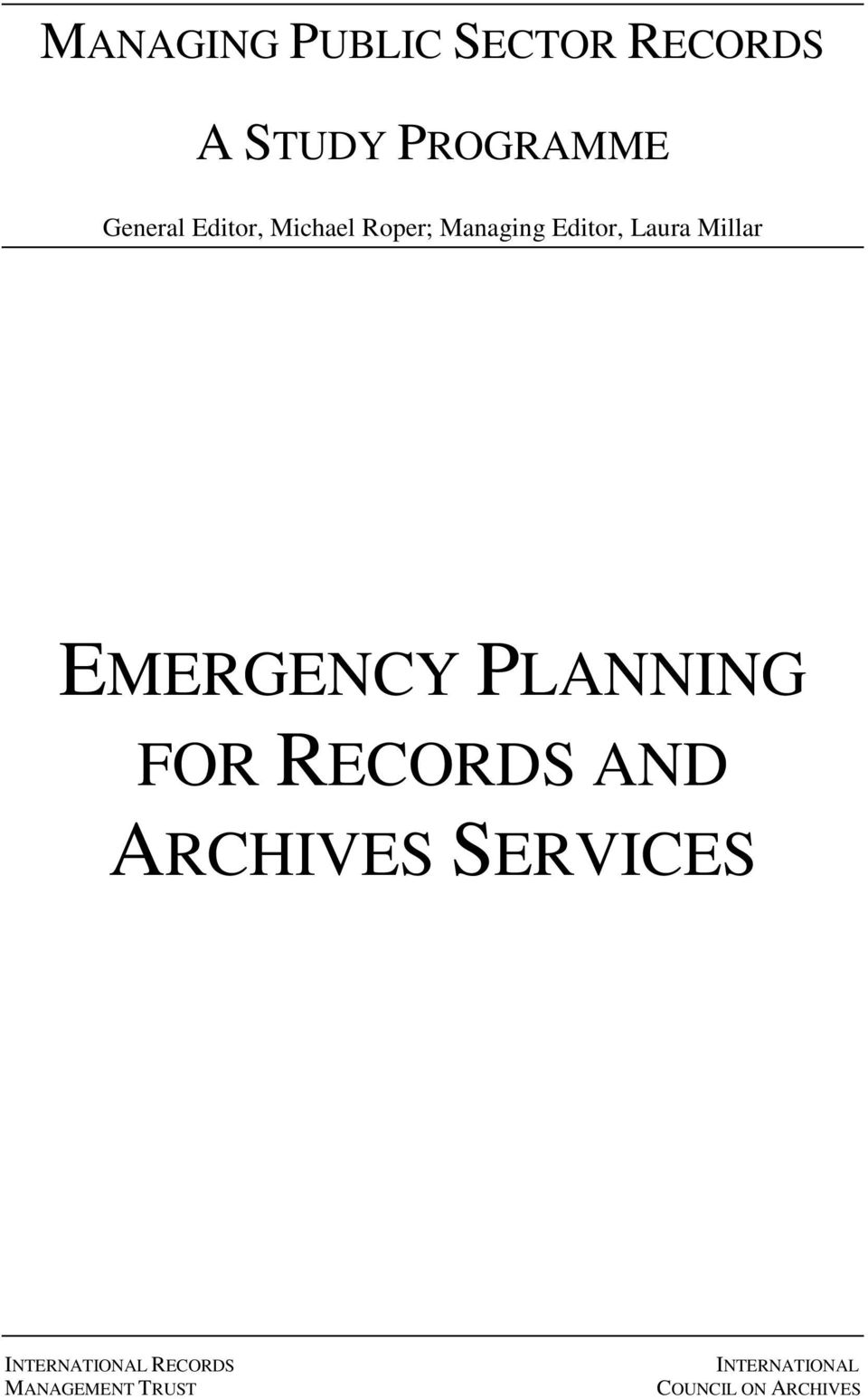 EMERGENCY PLANNING FOR RECORDS AND ARCHIVES SERVICES