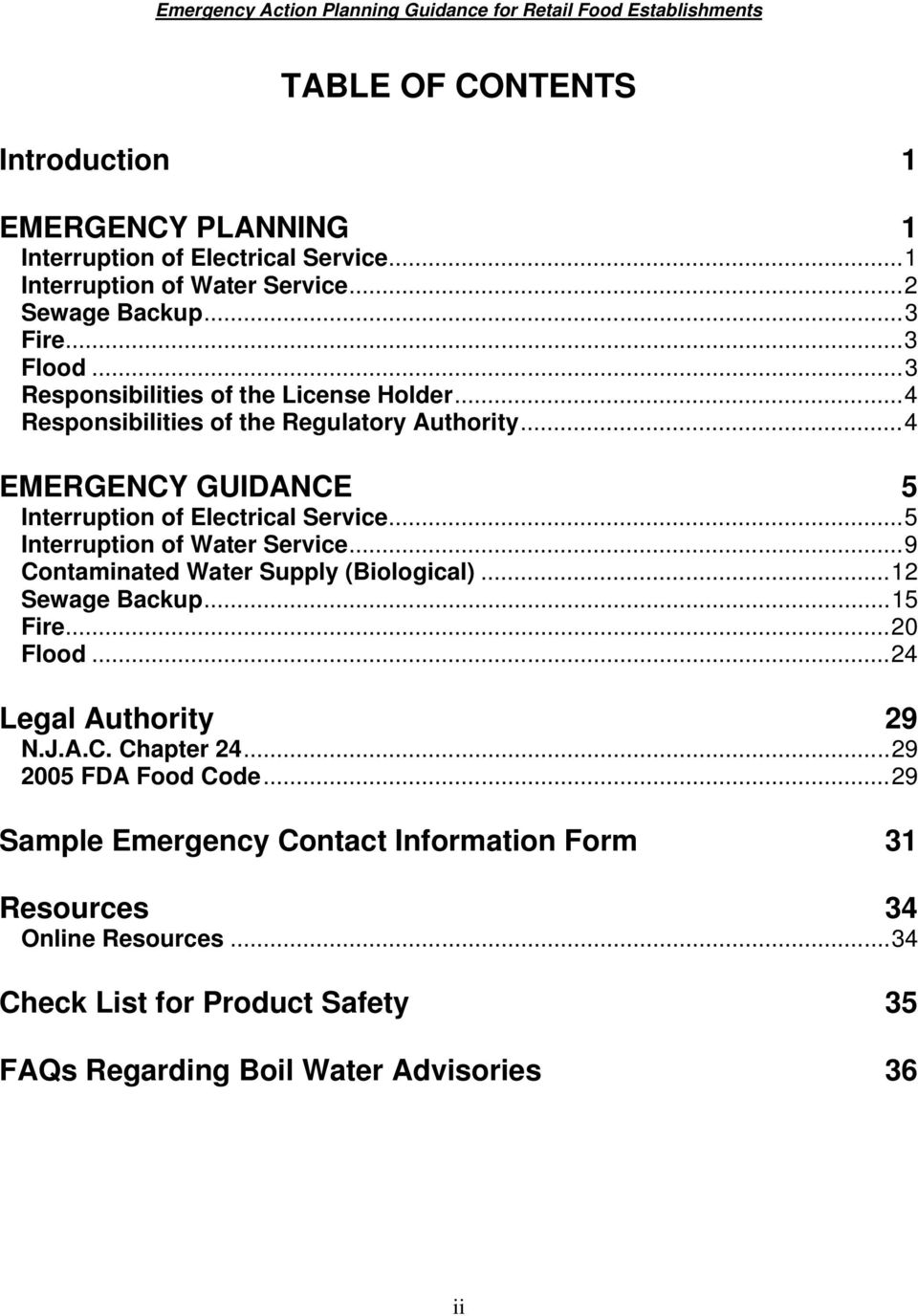 ..5 Interruption of Water Service...9 Contaminated Water Supply (Biological)...12 Sewage Backup...15 Fire...20 Flood...24 Legal Authority 29 N.J.A.C. Chapter 24.