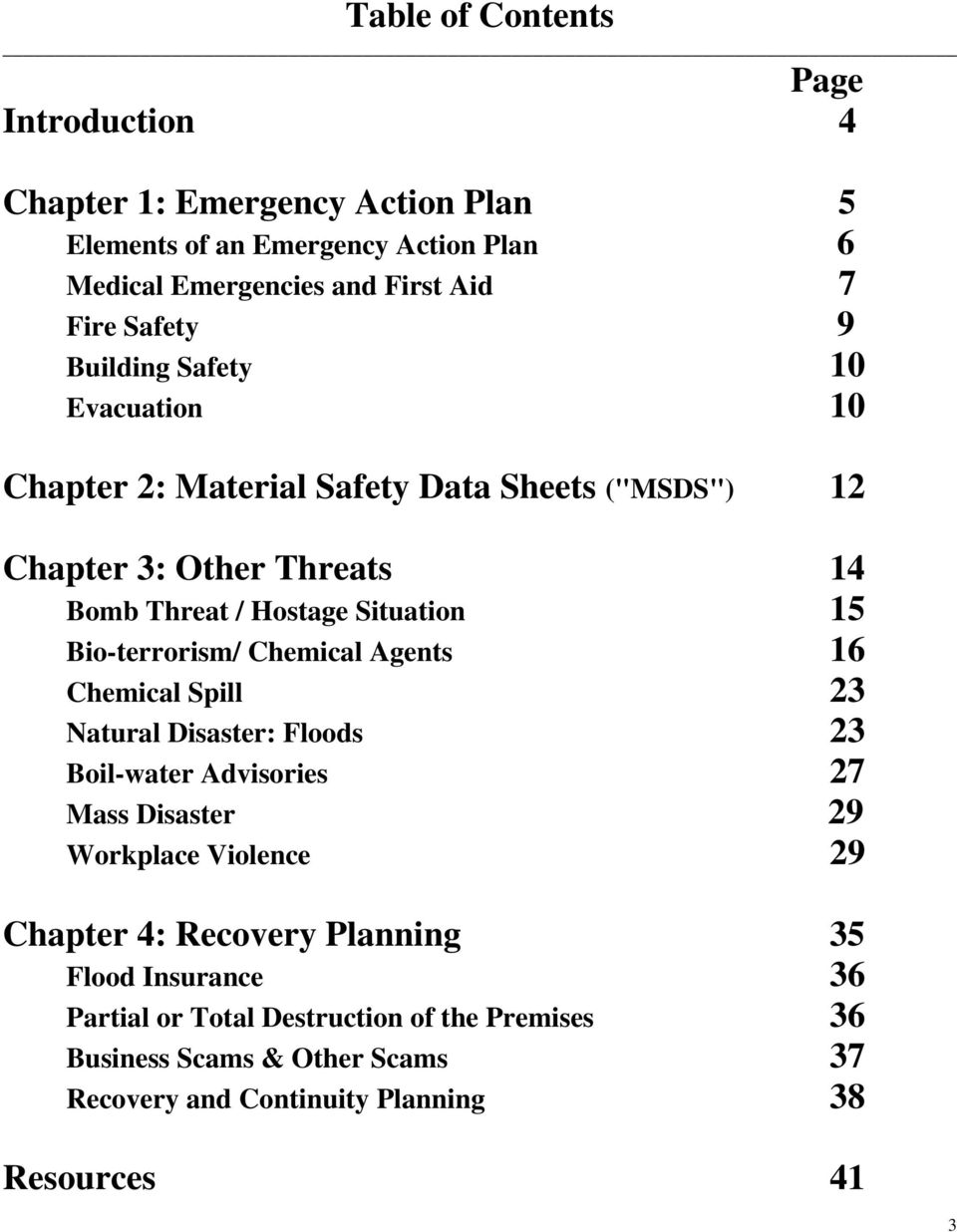 Bio-terrorism/ Chemical Agents 16 Chemical Spill 23 Natural Disaster: Floods 23 Boil-water Advisories 27 Mass Disaster 29 Workplace Violence 29 Chapter 4: