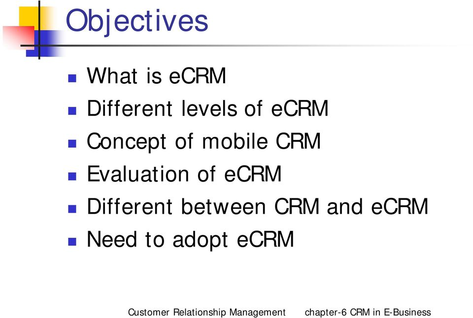CRM Evaluation of ecrm Different