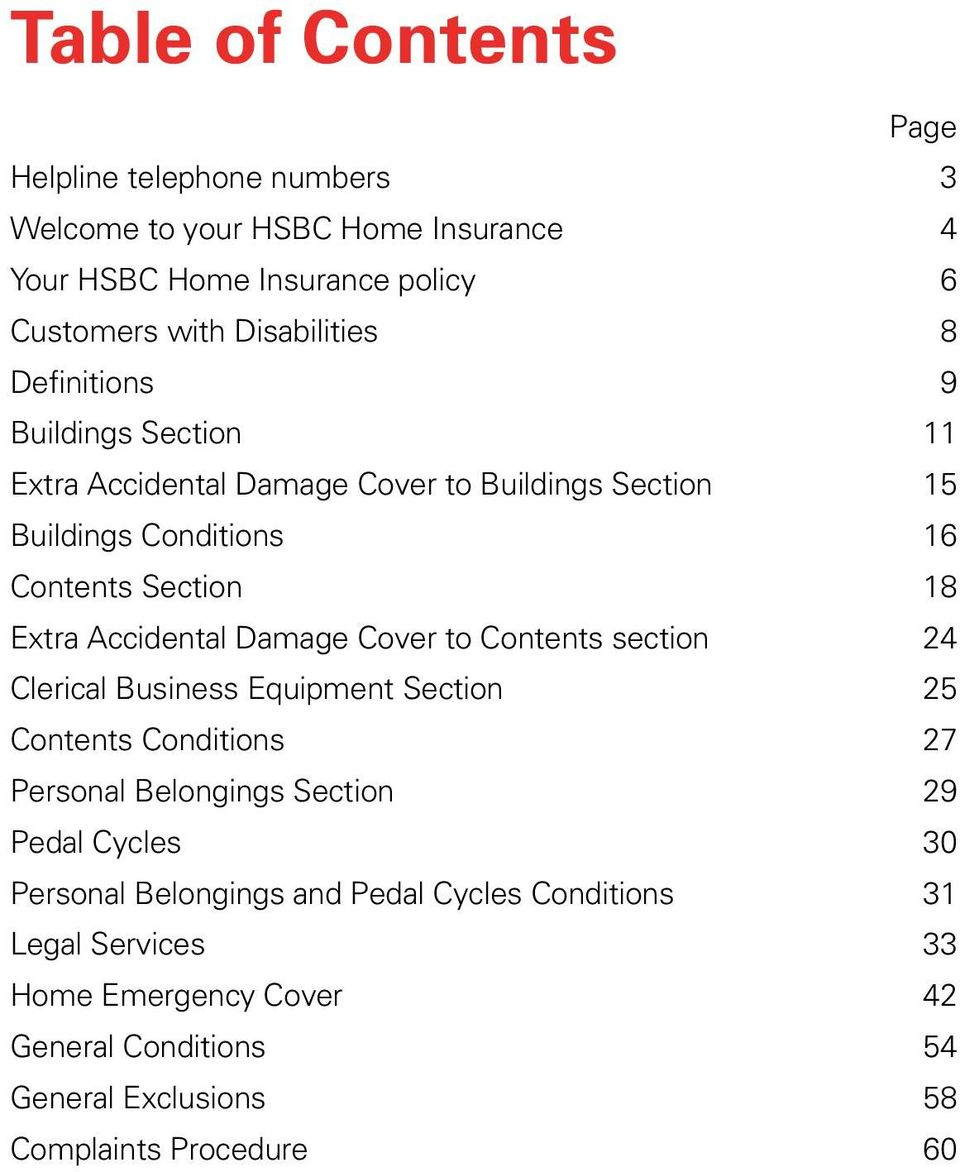 Damage Cover to Contents section 24 Clerical Business Equipment Section 25 Contents Conditions 27 Personal Belongings Section 29 Pedal Cycles 30