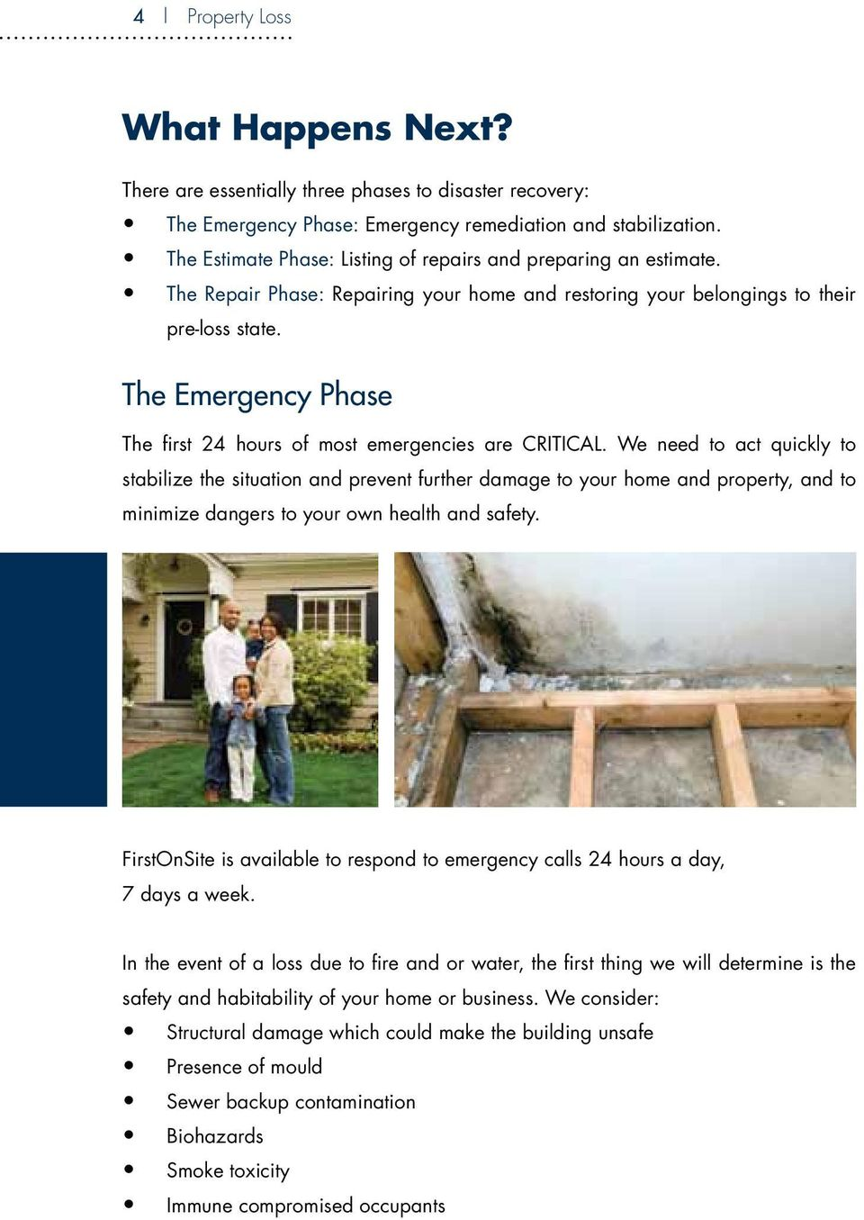 The Emergency Phase The first 24 hours of most emergencies are CRITICAL.