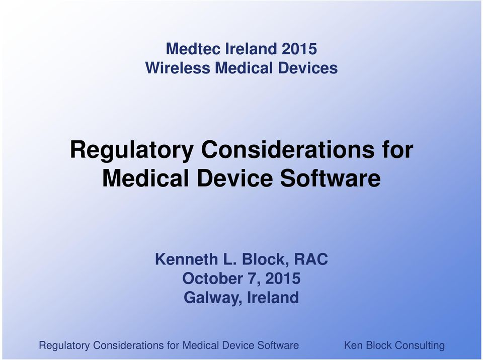 Medical Device Software Kenneth L.