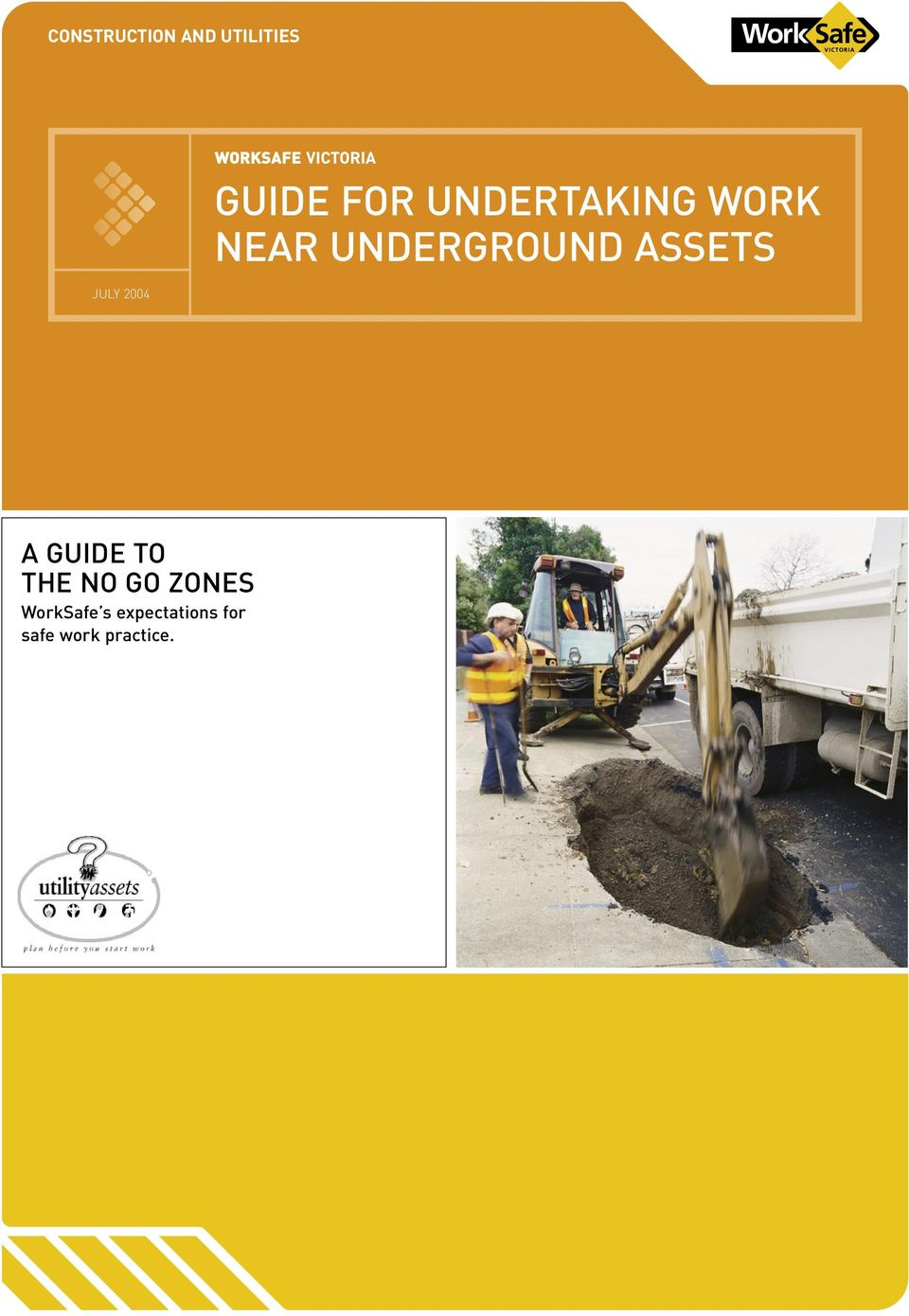 UNDERGROUND ASSETS A GUIDE TO THE NO GO