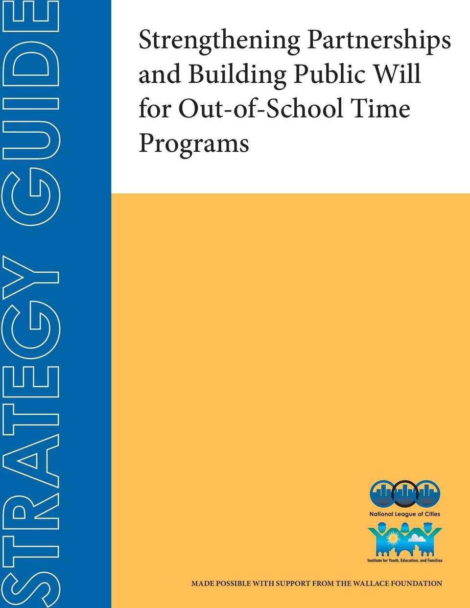 Out-of-School Time Programs Made