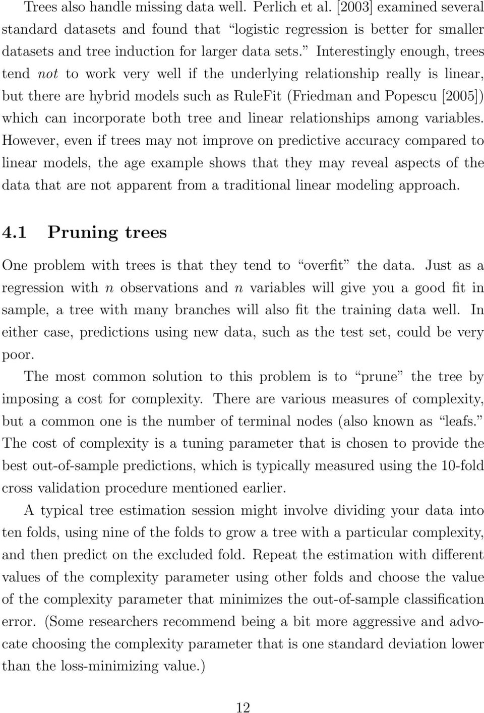 both tree and linear relationships among variables.