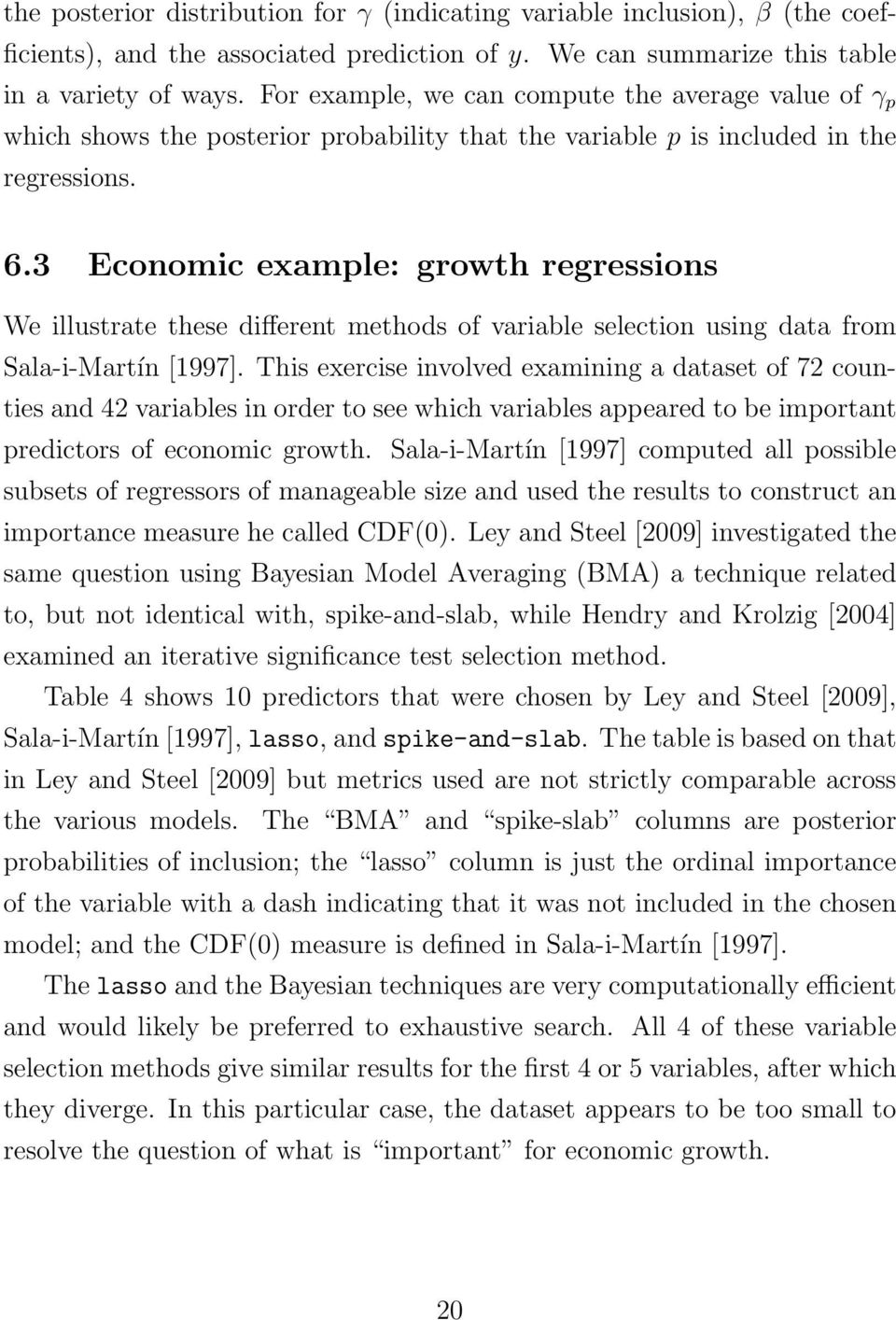3 Economic example: growth regressions We illustrate these different methods of variable selection using data from Sala-i-Martín [997].
